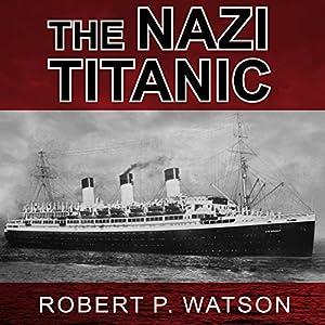 The Nazi Titanic Audiobook