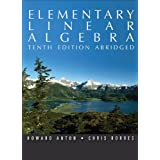 Elementary Linear Algebra, 10th Edition Abridged