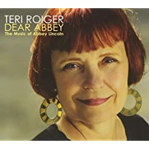 Dear Abbey: Music of Abbey Lincoln by Roiger, Teri (2012-09-04)