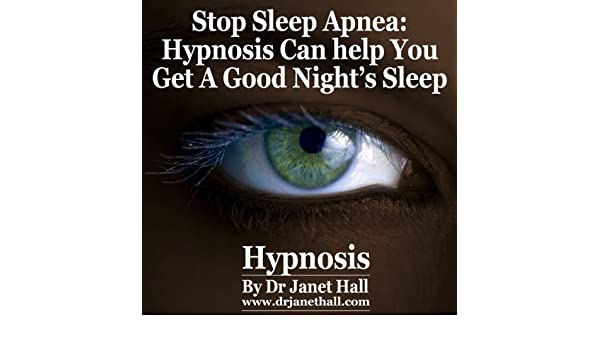Amazon.com: Stop Sleep Apnea using Hypnosis (Audible Audio Edition): Janet Hall, Dr Janet Hall: Books