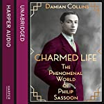 Charmed Life: The Phenomenal World of Philip Sassoon | Damian Collins