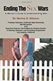 Ending the Sex Wars, Morley Glicken, 0595360076