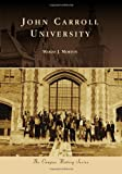 John Carroll University, Marian J. Morton, 0738590746