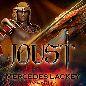 Joust by Mercedes Lackey science fiction and fantasy book and audiobook reviews