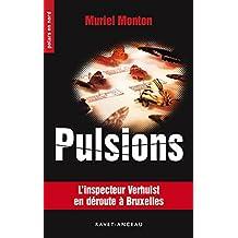 Pulsions: L'inspecteur Verhulst en déroute à Bruxelles (Polars en Nord t. 232) (French Edition)