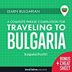 Learn Bulgarian: A Complete Phrase Compilation for Traveling to Bulgaria |  Innovative Language Learning LLC