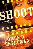 Shoot: A Valentino Mystery (Valentino Mysteries)