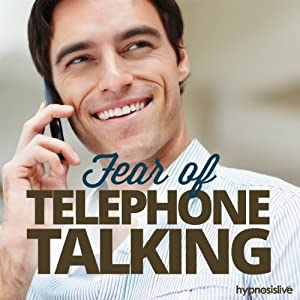 Fear of Telephone Talking Hypnosis Speech
