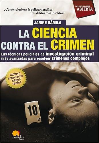 La ciencia contra el crimen (Investigación Abierta)