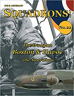 The Douglas Boston & Havoc: The Australians (SQUADRONS