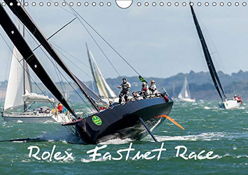 Rolex Fastnet Race  Wall Calendar 2019 DIN A4 Landscape   Competitors Fight It Out In The Solent.  Monthly Calendar 14 Pages    Calvendo Sports