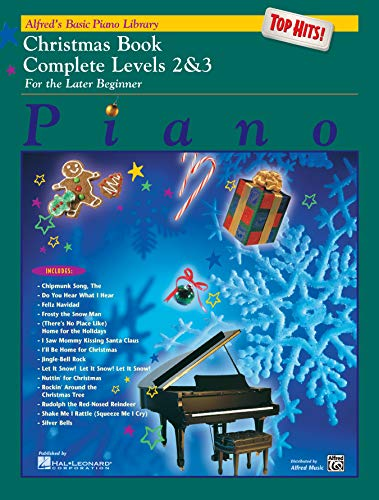 - Alfred's Basic Piano Library Top Hits! Christmas Complete, Bk 2 & 3: For the Later Beginner