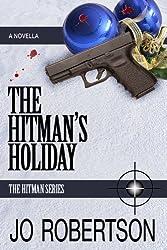 The Hitman's Holiday (The Hitman Series Book 1) (English Edition)