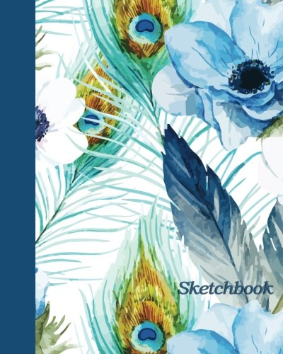 Sketchbook: Feathers and Flowers 8x10 - BLANK JOURNAL NO LINES - unlined, unruled pages (Birds & Buttterflies Sketchbook Series)