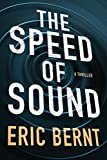 #3: The Speed of Sound (Speed of Sound Thrillers Book 1)
