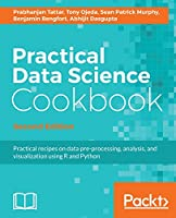 Practical Data Science Cookbook, 2nd Edition Front Cover