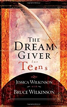 The Dream Giver for Teens 1590524594 Book Cover