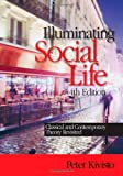 Illuminating Social Life 4th Edition