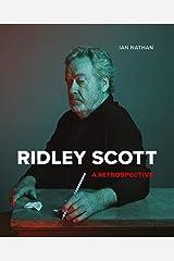 Ridley Scott: A Retrospective Hardcover