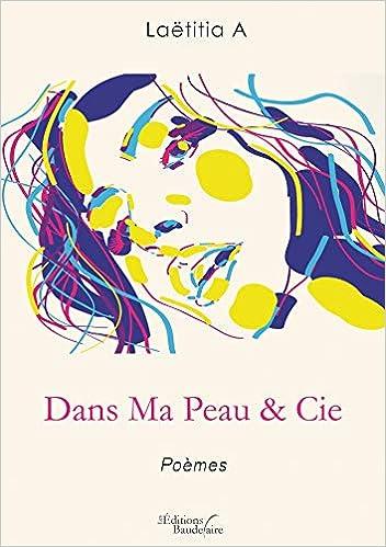 Amazonfr Dans Ma Peau Cie Madame Laëtitia A Livres