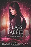 Glass Faerie (Creepy Hollow) (Volume 7)