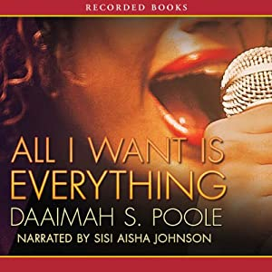 All I Want Is Everything Audiobook