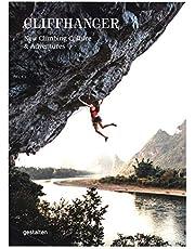 Cliffhanger: New Climbing Culture & Adventures