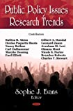 Public Policy Issues Research Trends, Sophie J. Evans, 1600218733