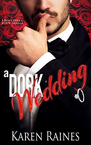 A Dork Wedding (Don't Judge A Book Book 2)