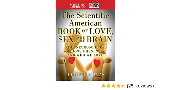 Educational Neuroscience Bit Far Fetched >> The Scientific American Book Of Love Sex And The Brain The