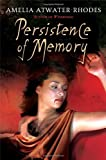 Persistence of Memory, Amelia Atwater-Rhodes, 0385734379