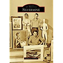 Silvermine (Images of America)