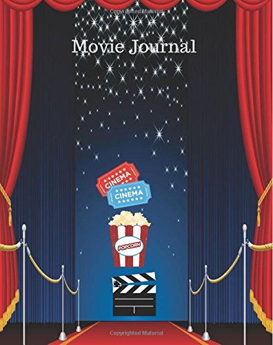 Movie Journal: Write Review And Keep A Record Of All The Movies You Have Watched, A Perfect Book Gift For Movie Lovers, Film Log, Movie Journal And ... 8