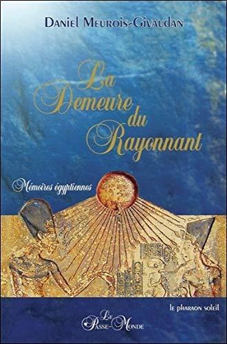 La Demeure du rayonnant (French Edition)