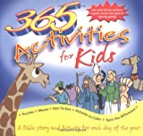 365 Bible Activities for Kids, Tim Dowley & Peter Wyart Angus Hudson, 0825472733