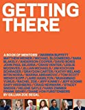 img - for Getting There: A Book of Mentors book / textbook / text book
