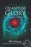img - for QUANTUM GLORY: The Science Of Heaven Invading Earth book / textbook / text book