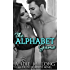 The Alphabet Game. The Complete Alpha Series: A to X, Y, Z: An Erotic Romance