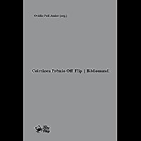 Coletânea Prêmio Off Flip | Bibliomundi