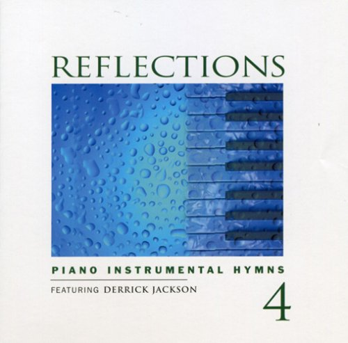 Reflections Vol. 4: Piano Instrumental Hymns