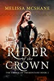 Rider of the Crown (The Crown of Tremontane Book 2)