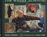 img - for The Woods Scientist (Scientists in the Field) book / textbook / text book