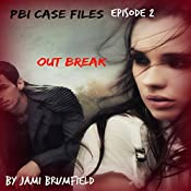Outbreak: PBI Case Files, Book 2 | Jami Brumfield