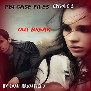 Outbreak: PBI Case Files, Book 2 Audiobook