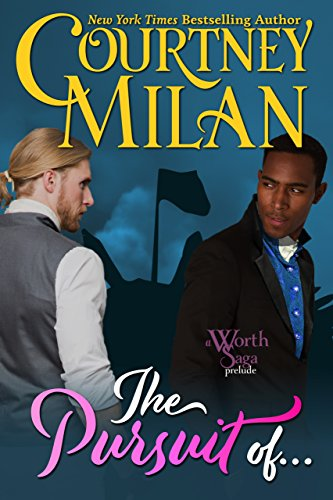 The Pursuit Of... (The Worth Saga) (English Edition)