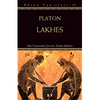 Lakhes: Platon Bütün Yapıtları 13