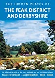 The Hidden Places of the Peak District and Derbyshire, David Gerrard, 1904434797