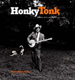 Honky Tonk: Portraits of Country Music, 1972-1981