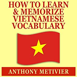 How to Learn and Memorize Vietnamese Vocabulary