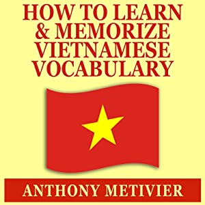 How to Learn and Memorize Vietnamese Vocabulary Audiobook
